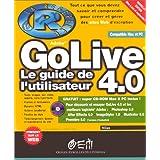 GOLIVE 4.0 LE GUIDE DE L'UTILISATEUR +CDROM MAC/PC