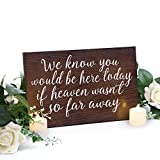 Ling's moment Memorial Table Wedding Sign Rustic Durable and Solid Wooden in Loving Memory Sign Wedding Remembrance Sign We Know You Would Be Here Today If Heaven Wasn't So Far Away Wedding Sign Review