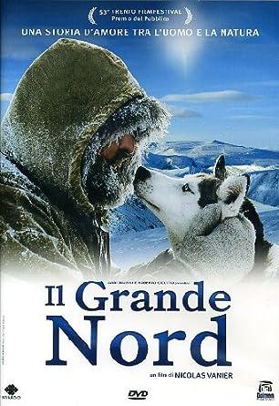 Il Grande Nord [Italian Edition]