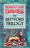 Image of The Deptford Trilogy: Fifth Business, The Manticore, World of Wonders