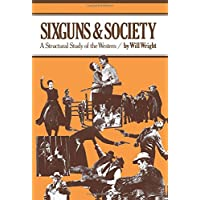 Sixguns and Society: A Structural Study of the