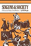 Sixguns and Society: A Structural Study of the Western