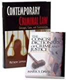 Contemporary Criminal Law by Lippman and the Concise Dictionary of Crime and Justice by Davis, Bundle, Davis, Mark and Lippman, Matthew R., 1412958946