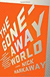 The Gone-Away World (Vintage Contemporaries)