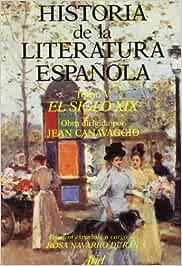 Historia literatura española. El siglo XIX Ariel Letras: Amazon.es: Canavaggio, Jean: Libros