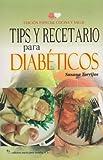 img - for TIPS Y RECETARIOS PARA DIABETICOS book / textbook / text book