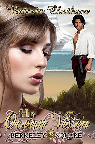 His Ocean Vixen (Berkeley Square Book 2)