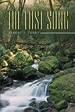 The Last Song, Albert J. Corey, 1467070165