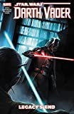 Star Wars: Darth Vader - Dark Lord of the Sith Vol. 2: Legacy's End (Star Wars: Darth Vader - Dark Lord of the Sith (2017), Band 2)