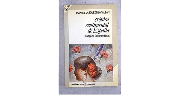 Cronica sentimental de España: Amazon.es: Vazquez Montalban, Manuel: Libros