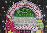img - for Merry Christmas, Baby: Holiday Music from Bing to Sting book / textbook / text book