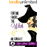 Fortune Favors The Witch: A Paranormal Witch Cozy Mystery (Main Street Witches Book 2)