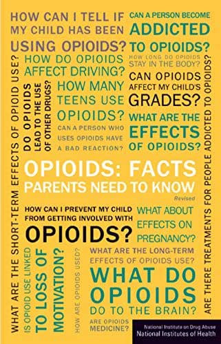 Opioids: Facts Parents Need to Know : National Institute on Drug Abuse