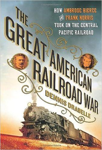 The Great American Railroad War: How Ambrose Bierce and