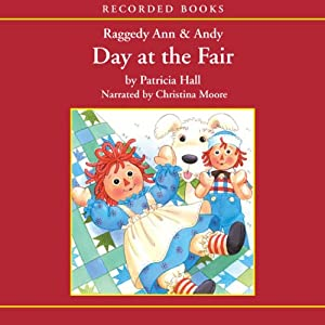 Raggedy Ann and Andy: Day at the Fair Audiobook