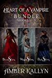 Heart of a Vampire (Book Bundle, Books 1-3)
