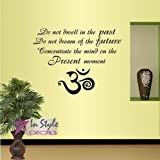 Wall Vinyl Decal Home Decor Art Sticker Do Not Dwell In The Past... Quote Buddha Om Sign Yoga Class Home Living Room Removable Stylish Mural Unique Design