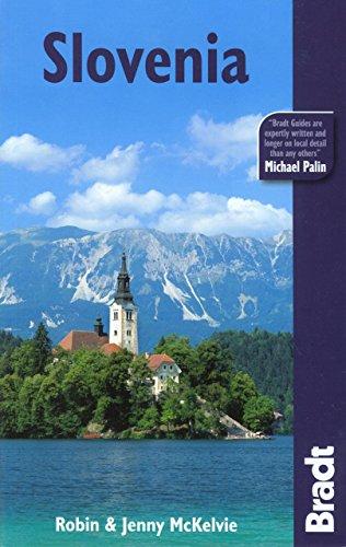 Slovenia (Bradt Travel Guide)...