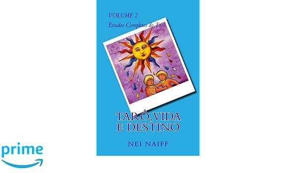 Tarô, vida e destino (Estudos Completos do Tarô) (Portuguese ...