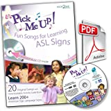 Li'L Pick Me Up! Fun Songs for Learning 200+ ASL Signs - Enhanced Music CD plus Printable Digital Download Activity Guide