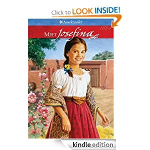 Meet Josefina (American Girl) Valerie Tripp, Peg Ross and Jean-Paul Tibbles