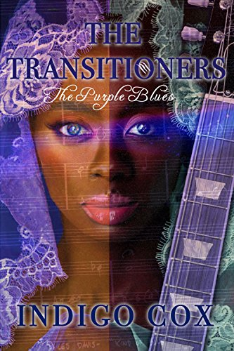 Search : The Transitioners: The Purple Blues (The Purple Blood Lineage Book 1)