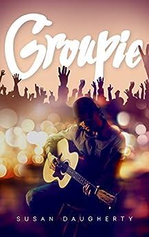 Groupie: (Volume 1) by [Daugherty, Susan]