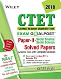 Wiley's CTET Exam Goalpost Solved Papers and Mock Tests, Paper II, (Social Studies / Social Science), Class VI-VIII, 2018