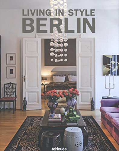 Exceptional Living In Style Berlin: Stephanie Von Pfuel: 9783832797416: Amazon.com:  Books