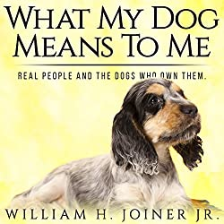 What My Dog Means to Me
