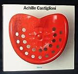 Achille Castiglioni (Maestri del design contemporaneo) (Italian Edition)