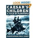 Caesar's Children: A Tale of Pluritopia