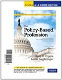 The Policy-Based Profession : An Introduction to Social Welfare Policy Analysis for Social Workers, Books a la Carte Edition, Popple, Philip R. and Leighninger, Leslie, 0205842542
