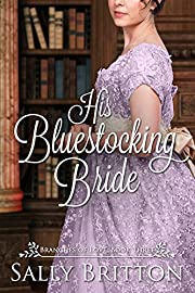 His Bluestocking Bride: A Regency Romance (Branches of Love Book 3)