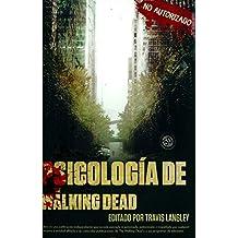 Psicología de: The walking dead
