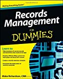 Records Management for Dummies, Blake Richardson, 1118388089