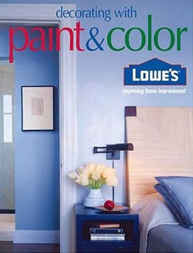 Lowes Decorating With Paint   Color  Lowes Home Improvement