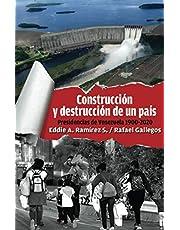 Construcción y destrucción de un país: Presidencias de Venezuela 1900 - 2020