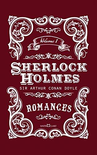 Sherlock Holmes. Romances - Volume I