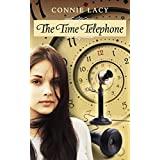 The Time Telephone