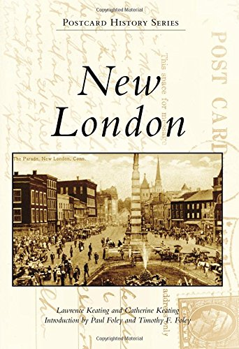New London (Postcard History Series) by Arcadia Publishing