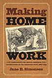 Making Home Work, Jane E. Simonsen, 0807830321