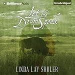 Let the Drum Speak | Linda Lay Shuler