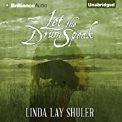 Let the Drum Speak | Linda Lay Shuler