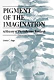 Pigment of the Imagination : A History of Phytochrome Research, Sage, Linda C., 0126144451