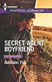 img - for Secret Agent Boyfriend (Harlequin Romantic Suspense) by Addison Fox (2015-04-07) book / textbook / text book