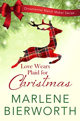 Love Wears Plaid for Christmas (Ornamental Match Maker Series Book 2) ()