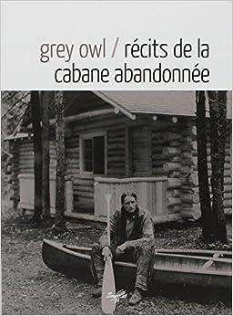 Book Recits de la Cabane Abandonnee