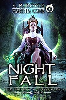 Nightfall: The Revelations of Oriceran (The Fairhaven Chronicles Book 4) by [Boyce, S. M., Carr, Martha, Anderle, Michael]