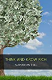 """Think and Grow Rich!: The Original Version, Restored and Revisedâ""""¢"""
